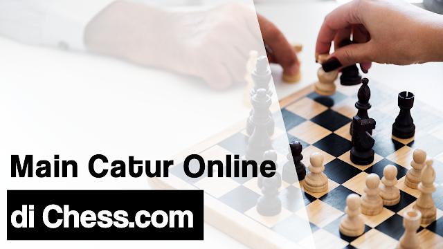 Main Catur Online di Chess.com