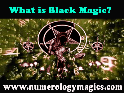 what is black magic, types of black magic, how to cure dark magic effects?