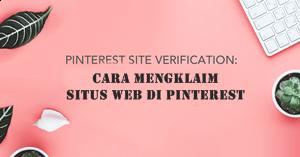 Cara Mengklaim Situs Web di Pinterest