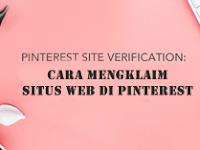 Cara Claim Website di Pinterest