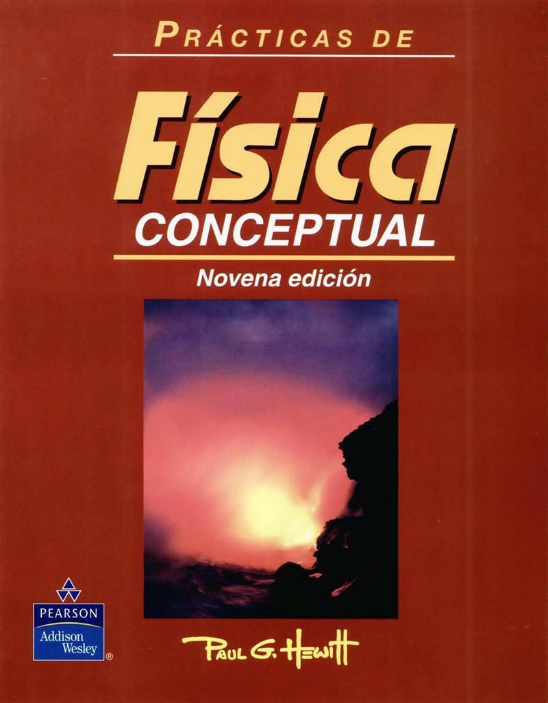 Prácticas de física conceptual, 9va Edición – Paul G. Hewitt