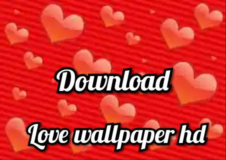 Love Wallpaper Hd Love Images