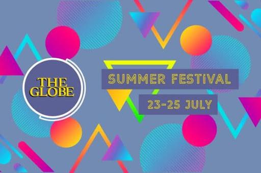 July 23 - 25 The Globe Summer Festival