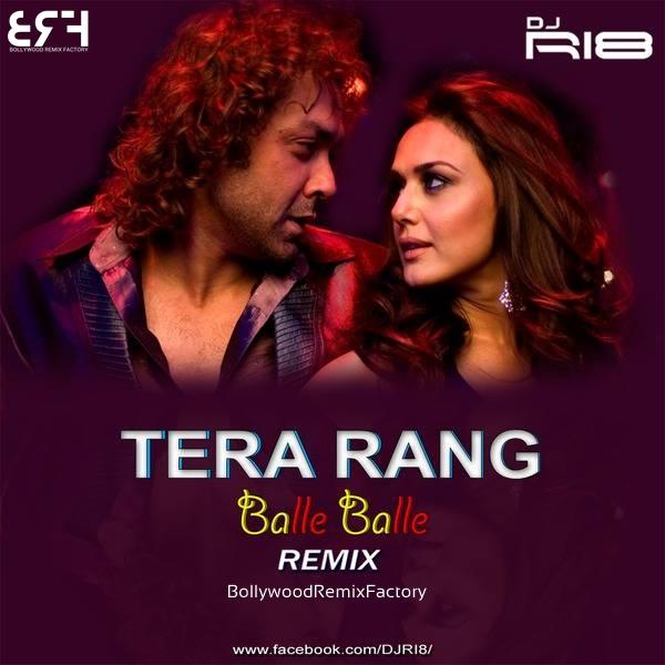 Tera Rang Balle Balle (Remix) - DJ RI8