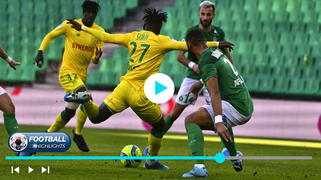 Saint-Étienne vs Nantes – Highlights