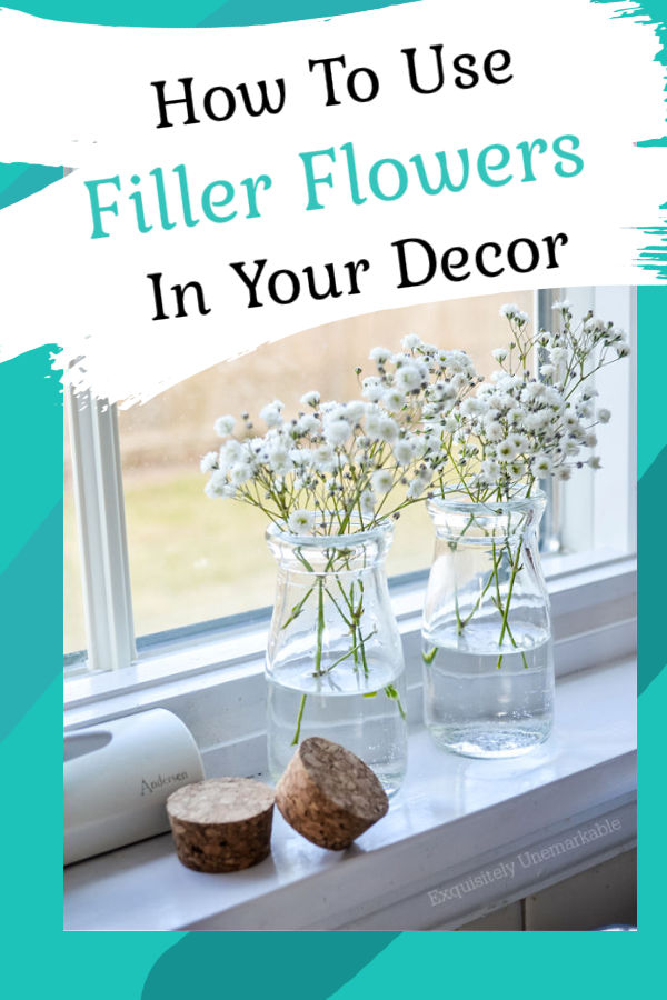 How To Use Filler Flowers In Your Decor