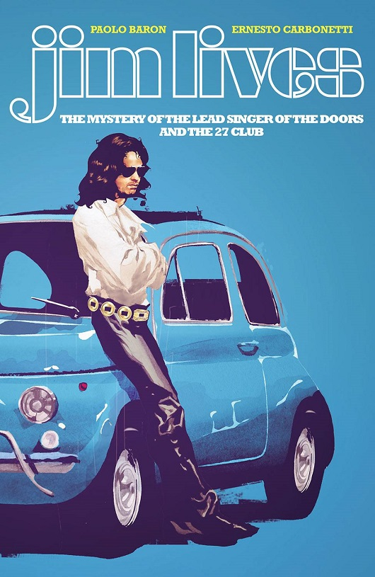 Cover of Jim Lives: Mystery of the Lead Singer of the Doors Tp