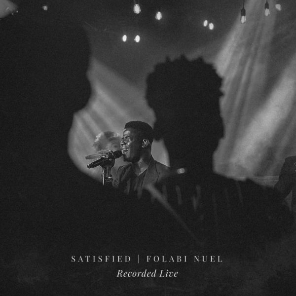 Folabi Nuel - Satisfied Mp3 Download