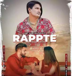 RAPPTE LYRICS - AMIT SAINI ROHTAKIYA
