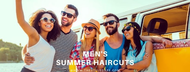 Summer haircuts - Best Summer Hairstyles For Men 2020-2021