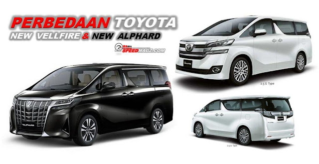 Toyota New Alphard dan Toyota New Vellfire