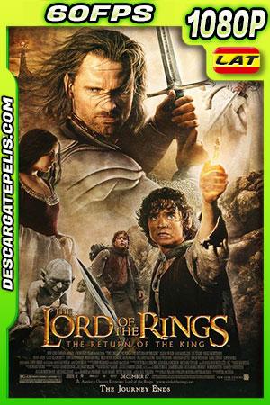 El señor de los anillos: El retorno del rey 2003 v.EXT 60FPS 1080p BDrip Latino – Inglés