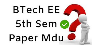 Mdu BTech EE 5th Sem Question Papers 2018