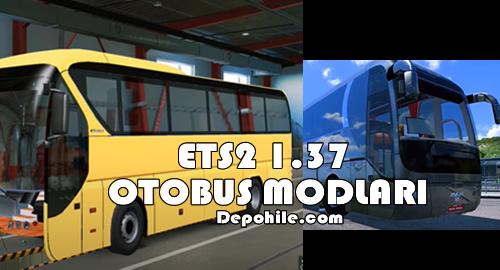 ETS 2 1.37 Sürümü Çalışan Otobüs Modları İndir (5 Adet)