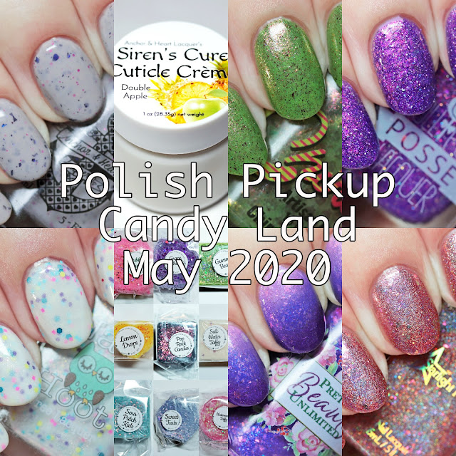 Polish Pickup Candy Land May 2020