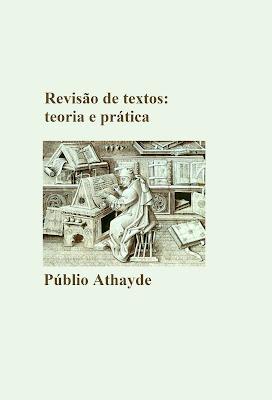 Livro antigo em nova edição: Revisão de textos: teoria e prática