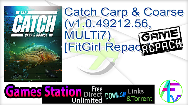 Catch Carp & Coarse (v1.0.49212.56, MULTi7) [FitGirl Repack]