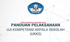 Download Panduan Pelaksanaan Uji Kompetensi Kepala Sekolah (UKKS) Tahun 2020
