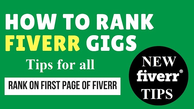 How to Increase Fiverr Gigs Ranking In 2019 (Ultimate Guide)