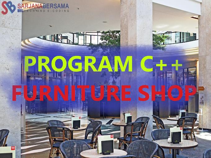 Membuat Program Toko Furniture di Bahasa Pemrograman C++ dan C