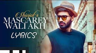 Mascarey Wali Akh song lyrics | Shivjot | The Boss | Latest Punjabi Songs 2020