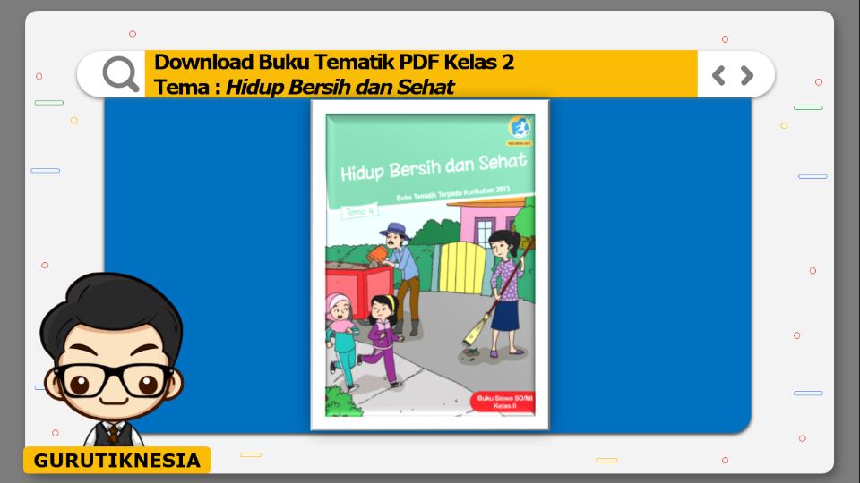 download buku tematik pdf kelas 2 tema hidup bersih dan sehat