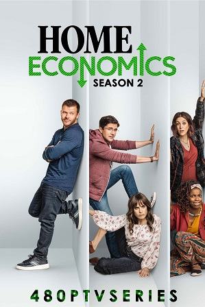 Home Economics Season 2 (2021) Download All Episodes 480p 720p HEVC [ Episode 5 ADDED ]