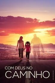 Filmes Online - Com Deus no Caminho