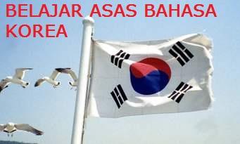BELAJAR ASAS BAHASA KOREA