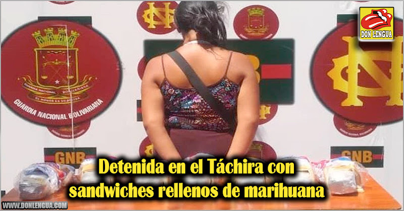 Detenida en el Táchira con sandwiches rellenos de marihuana