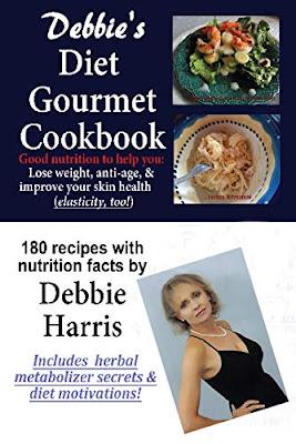 Debbie's Diet Gourmet Cookbook by Debbie Harris