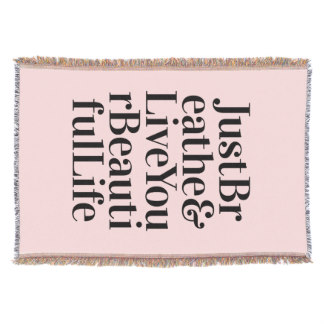Throw Blankets for Mother's Day - Just Breathe Inspirational Typography Quote Pink Throw Blanket
