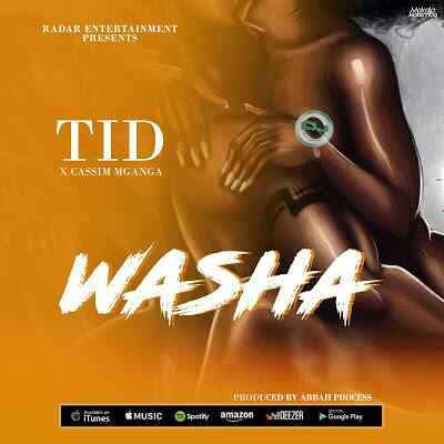 Download Mp3 | TID ft Cassim Mganga - Washa