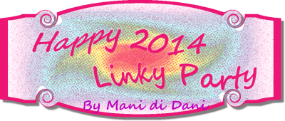 Happy 2014 Linky Party by Mani Di Dani