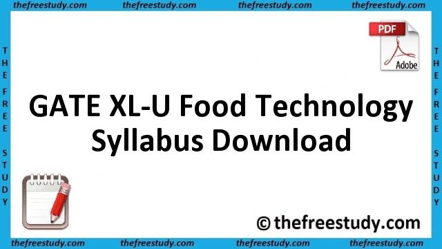 GATE Food Technology Syllabus Download