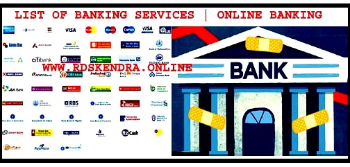 LIST OF BANKING SERVICES   ONLINE BANKING SERVICES LIST