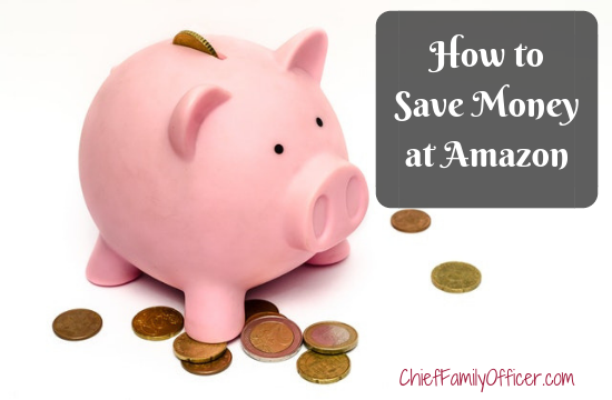 How to Save Money at Amazon | Chief Family Officer