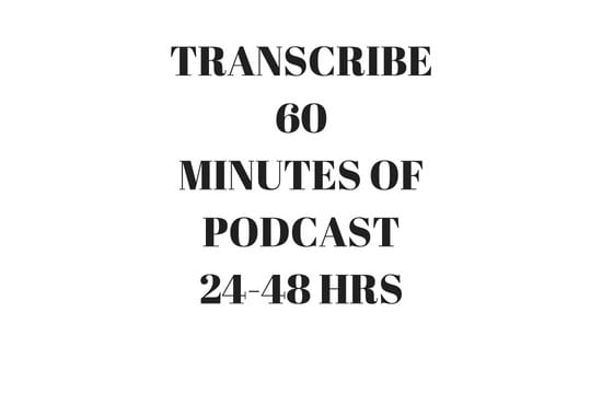 Transcribe 60 minutes transcript of audio or video - transcription and translation