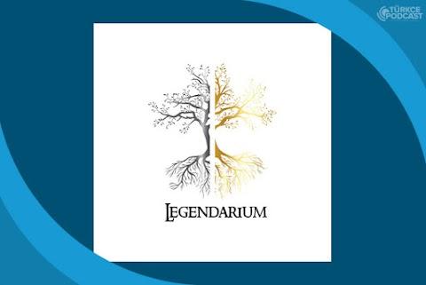Legendarium Türkiye Podcast