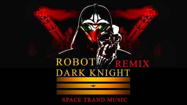Hiệp sĩ bóng đêm ROBOT