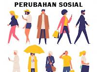 Pengertian Perubahan Sosial Menurut 9 Ahli, Faktor Pendorong & Faktor Penghambat Perubahan Sosial