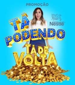 Cadastrar Nova Promoção Nestlé 2019 Tá Podendo Tá de Volta - 130 Mil Semana