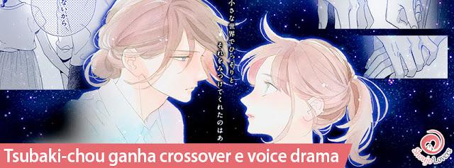 Tsubaki-chou ganha crossover e voice drama