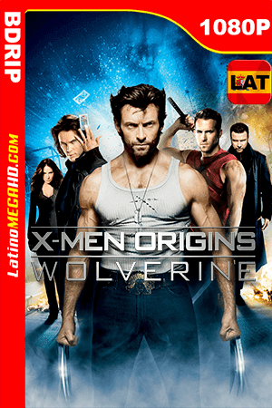 X-Men Orígenes: Wolverine (2009) Latino HD BDRIP 1080P ()