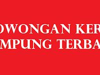 Lowongan Kerja Lampung Terbaru 25 April 2017