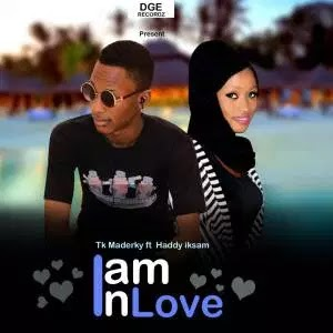 MUSIC: T.K MaderKy – Am In Love Ft. Haddy Iksam