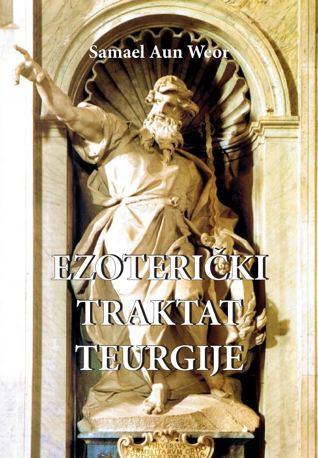 Ezoterički traktat teurgije - Samael Aun Weor