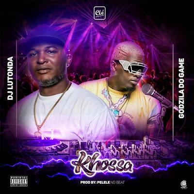 Dj Lutonda & Godzilla do Game - Khossa ( Afro House ) 2019 DOWNLOAD