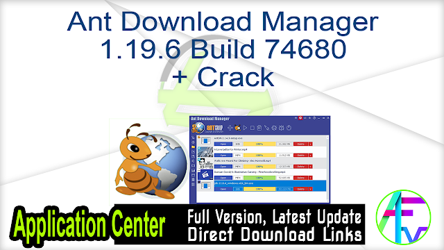 Ant Download Manager 1.19.6 Build 74680 + Crack