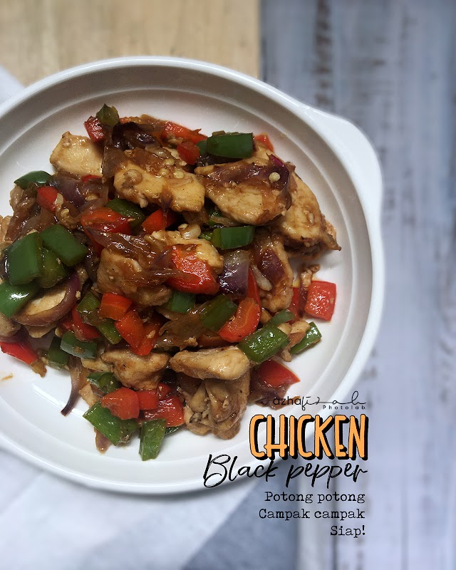Campak-Campak Bahan Jadilah Black Pepper Chicken